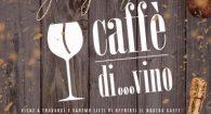 Caffè di…vino, nasce a Zagarolo il primo Store del Gusto